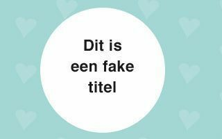 Dit is een fake titel